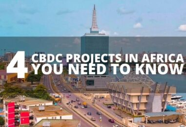 4 CBDC Projects in Africa You Need to Know