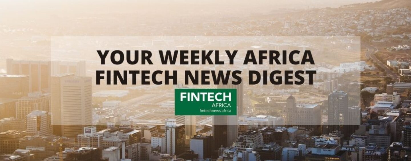 Africa Fintech Weekly News Digest: Funding Receives US$1B Boost, While Flutterwave Dominates Headlines